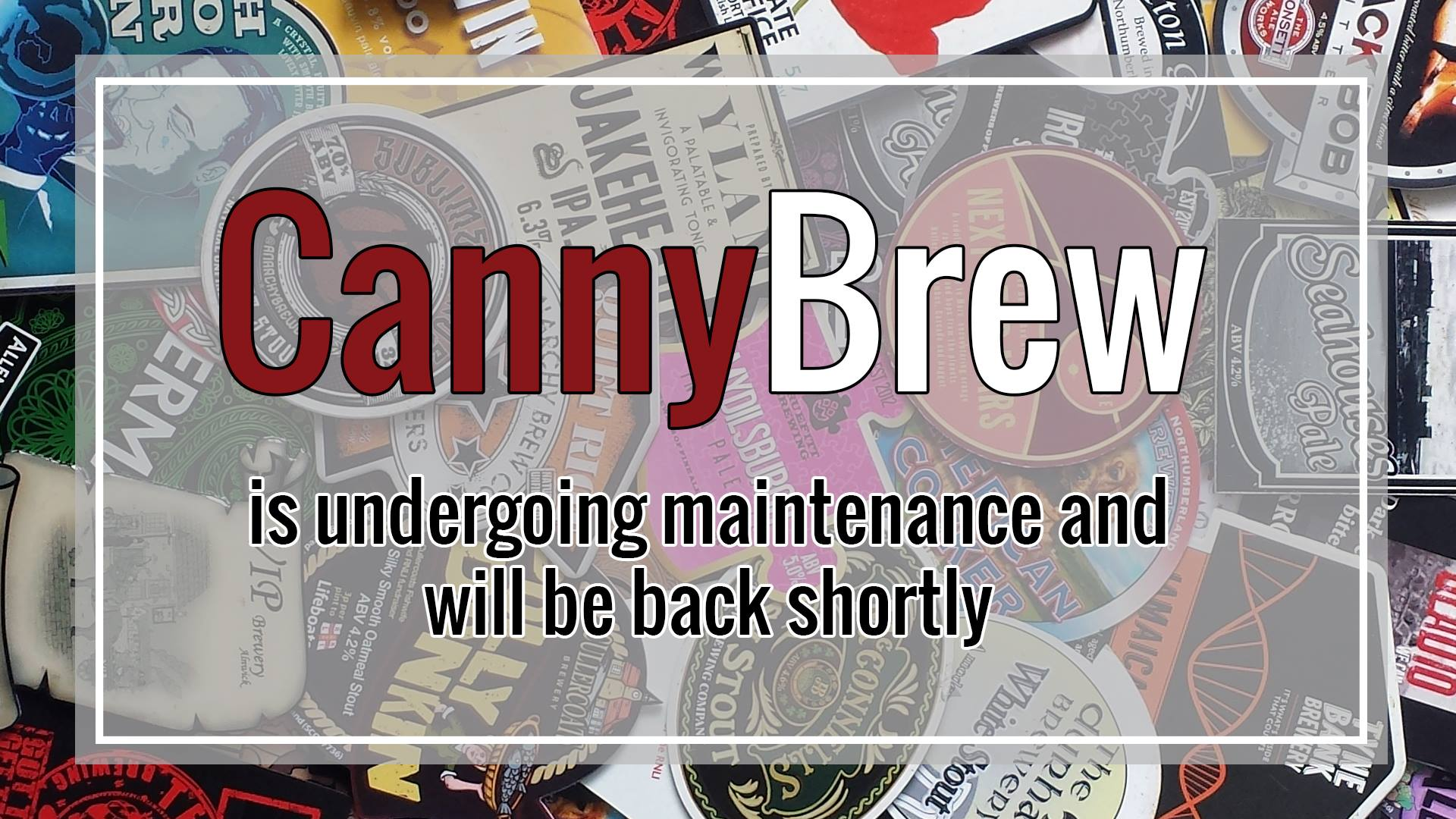 CannyBrew is undergoing maintenance and will be back shortly